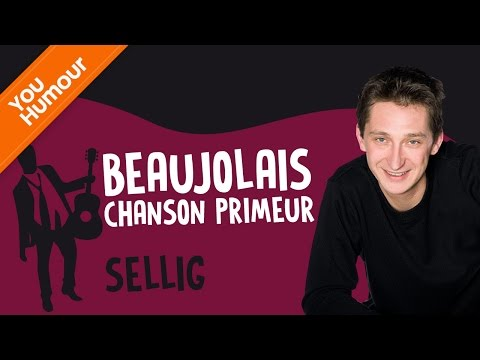 SELLIG, Le Beaujolais
