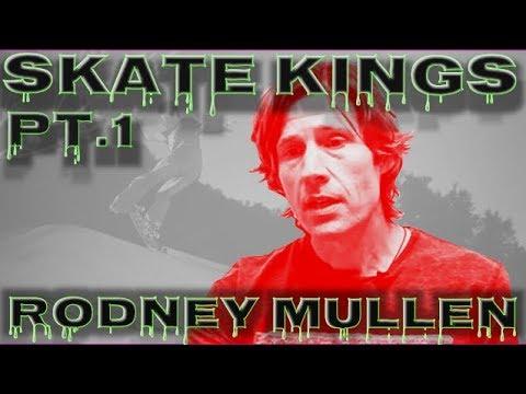 SKATE KINGS | PT.1 | RODNEY MULLEN