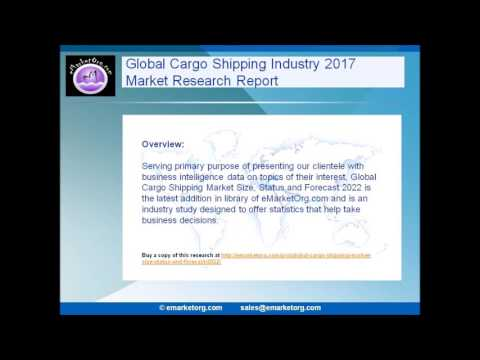 Cargo Shipping Market growth prospects and competitive landscape in a new 2017 research report