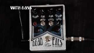 Dead Eyes of Fuzzdom pedal by Smoder Audio (gated fuzz with excellent bass response)