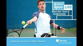 Joachim Gerard v Alfie Hewett | British Open Wheelchair Tennis 2017