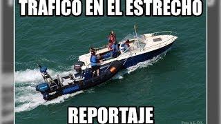Tráfico de drogas en el Estrecho de Gibraltar - Vigilancia Aduanera(SVA)