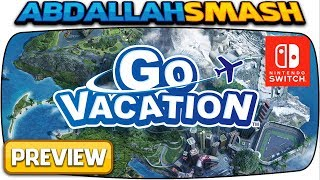 Go Vacation on Nintendo Switch | 1-Hour Livestream Preview! [Episode 1]
