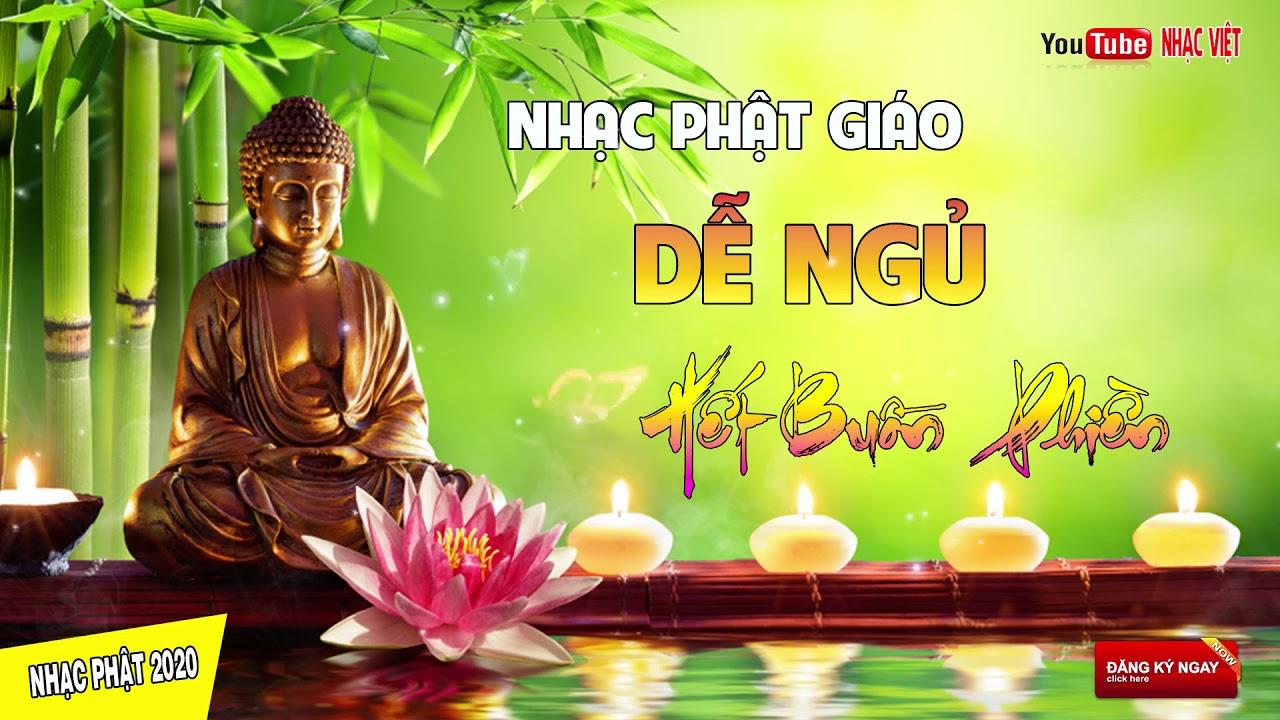 Cả Ngày Mệt Nhọc Tối Về Nên Nghe Nhạc Này – Nhạc Phật Giáo Nghe Cực Êm Tai Quên Hết Buồn Phiền