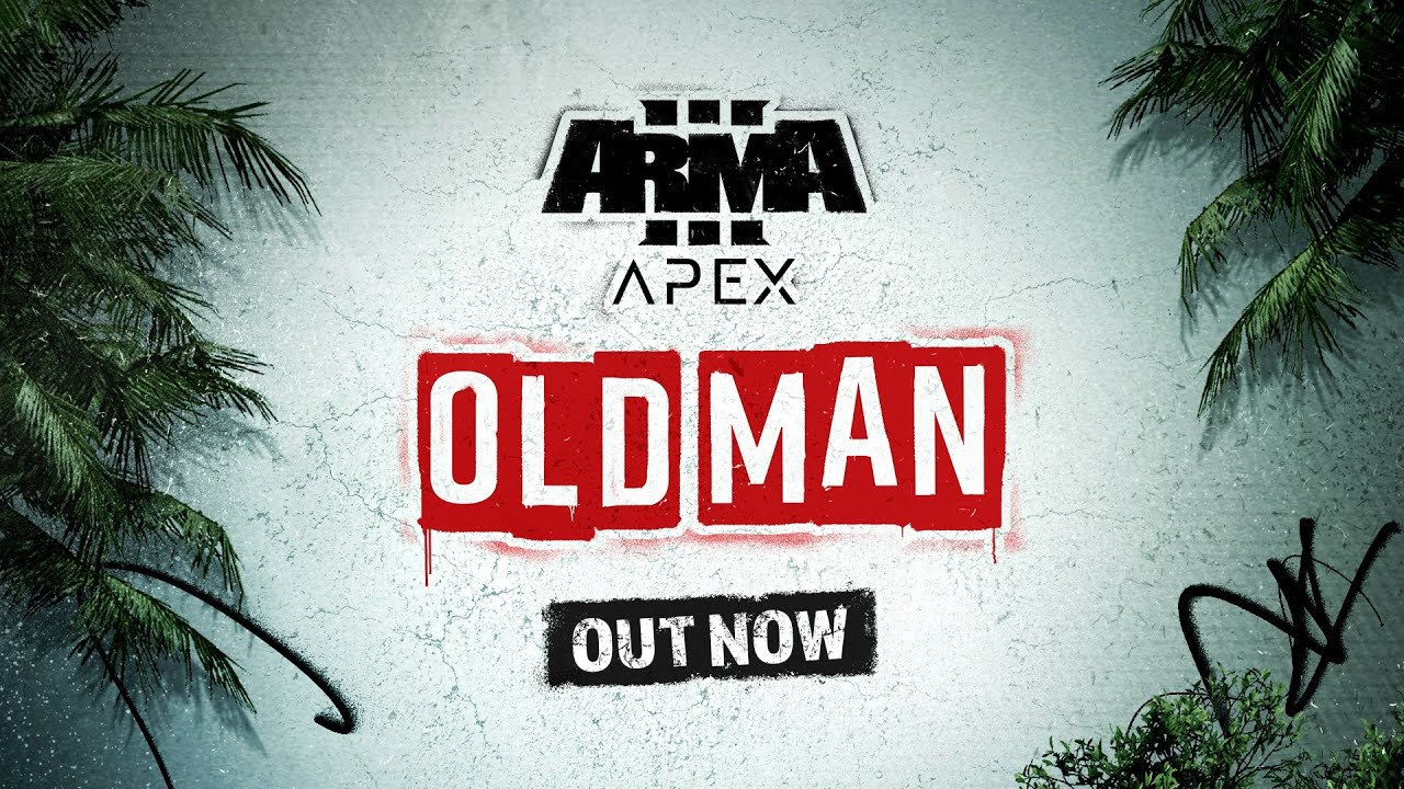 Arma 3 Apex: Old Man - Release Trailer