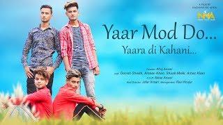 Yaar Mod Do    Cover song    Team 04Yaar Mod Do    Cover song    Team 04