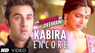 Download Kaisi teri khudgarzi ! Kabira ! Yeh Jawaani Hai Deewani MP3 song and Music Video