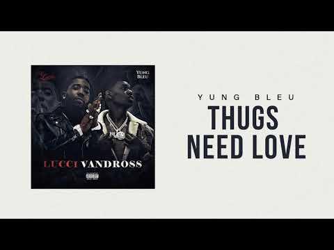 "Yung Bleu x YFN Lucci ""Thugs Need Love"" (Official Audio)"