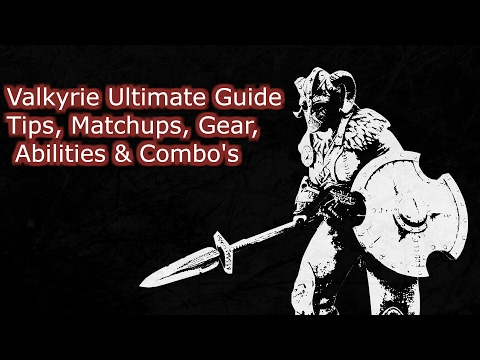 For Honor - Valkyrie Ultimate Guide Tips, Matchups, Gear, Abilities & Combo's