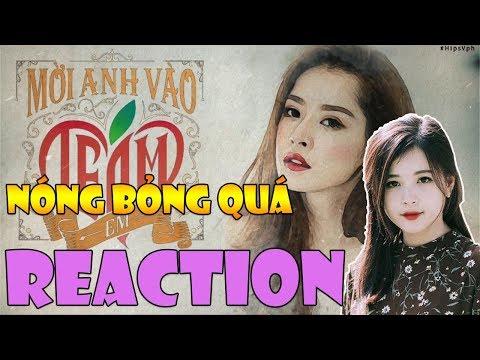 Reaction Mời Anh Vào Tim Em, Thảo Nari Say Đắm Khen Chipu Gợi Cảm !