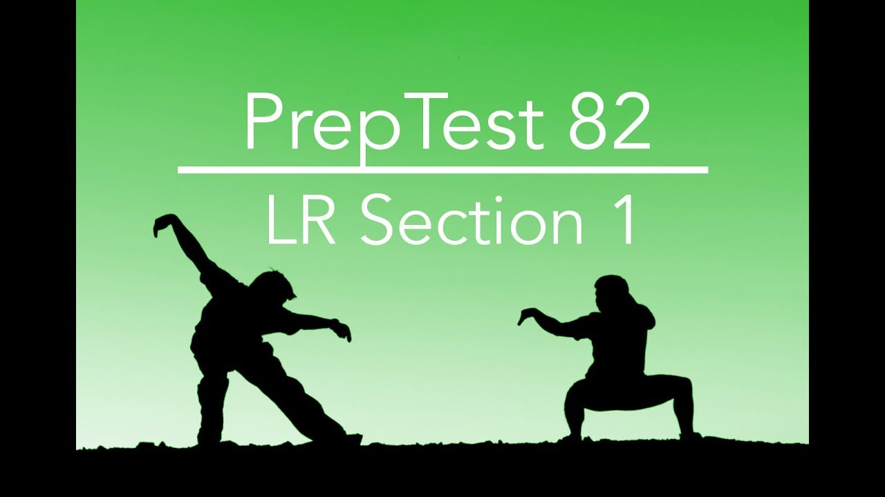 Preptest 82 section 1 question 7 lsat prep with dave hall of youtube premium malvernweather Images