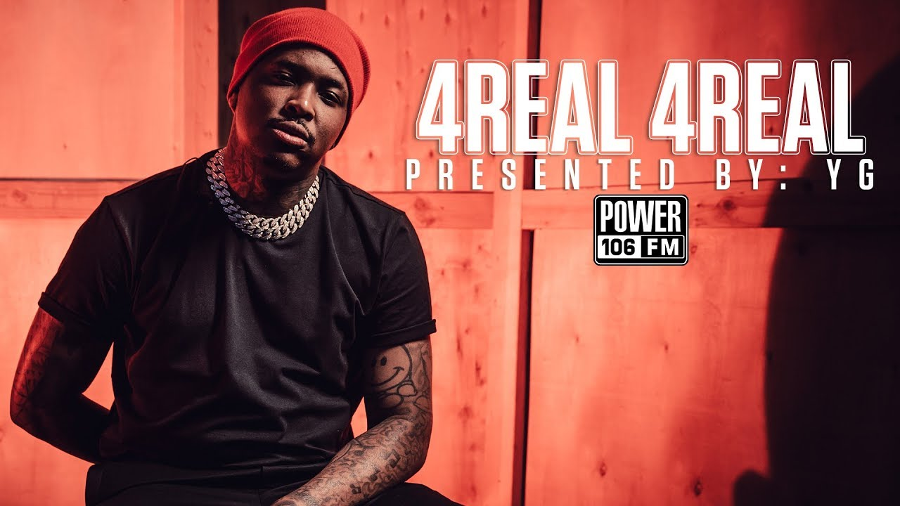 Download YG Talks Fav Song On '4Real 4Real' & Nipsey Hussle's Death Reuniting Hoods In Los Angeles