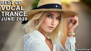BEST OF VOCAL TRANCE MIX (June 2020)