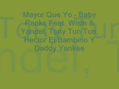 Ba Ranks Feat Wisin & Yandel, Tony Tun Tun, Hector El Bambino Y Daddy Yankee  Mayor Que Yo