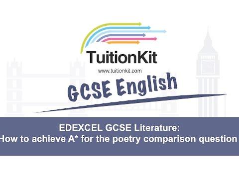 EDEXCEL GCSE Literature: How to achieve A* for the poetry comparison question