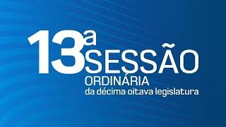 13ª Sessão Ordinária da Décima Oitava Legislatura - TV CÂMARA ITANHAÉM