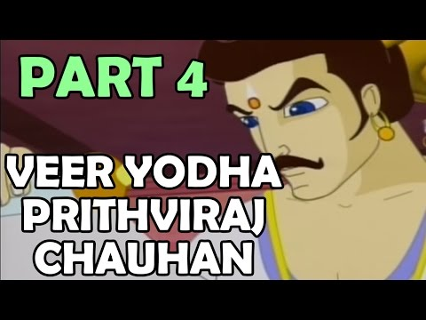 Veer Yodha Prithviraj Chauhan - Part 4 - Hindi
