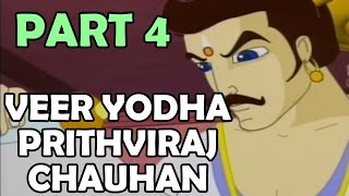 Veer Yodha Prithviraj Chauhan - Part 4 - Hindi