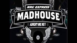 MADHOUSE NRG EXPRESS ALMIGHTY NRG MIX 1 - VARIOUS ARTISTS