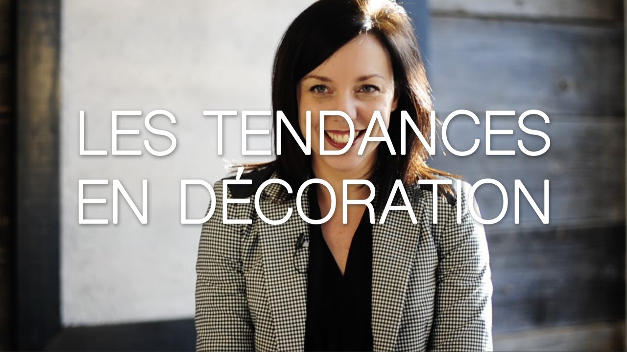 Les tendances 2015 en d coration youtube for Tendance decoration fenetre