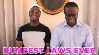 DUMBEST LAWS EVER