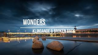Klingande &amp Broken Back - Wonders