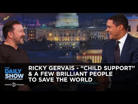 """Ricky Gervais  """"Child Support"""" & A Few Brilliant People to Save the World  The Daily"""