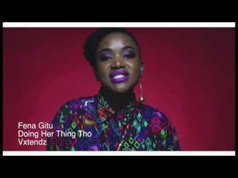 Fena Gitu - Doing Her Thing Though [Vxtendz]