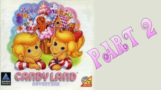 Whoa, I Remember: Candy Land Adventure: Part 2