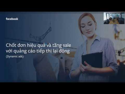hướng dẫn Set up Dynamic ads trên Facebook trực tiếp bởi Facebook Team