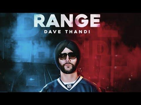 Range (Full Video) Dave Thandi I Deep Jandu   Karan Aujla   Latest Punjabi Songs 2018