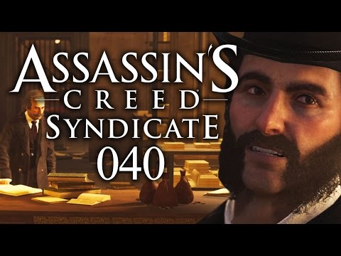 ASSASSIN'S CREED SYNDICATE #040 - Bankraub | Let's Play Assassin's Creed