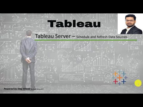 Tableau Server (Part 7) - How to Schedule and Refresh Data Sources