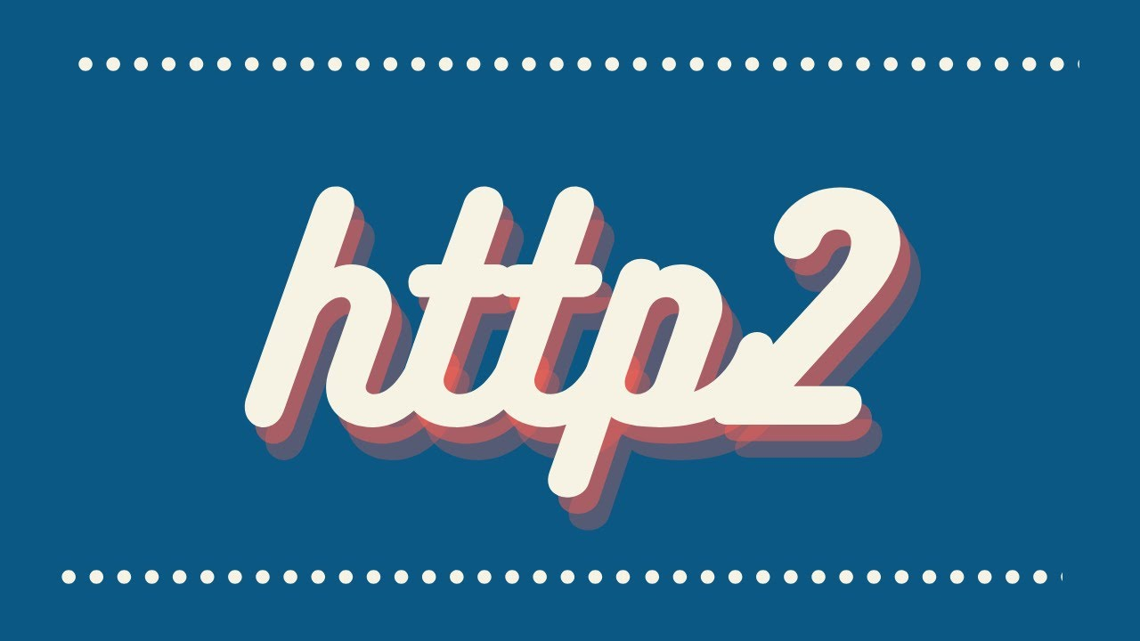 Whats new in HTTP2 | HTTP1.1 vs HTTP2