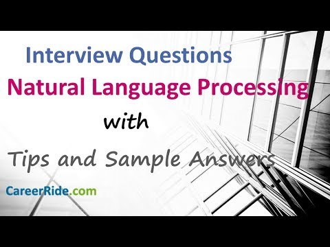 Natural Language Processing Interview Questions and Answers - AI Interview Questions