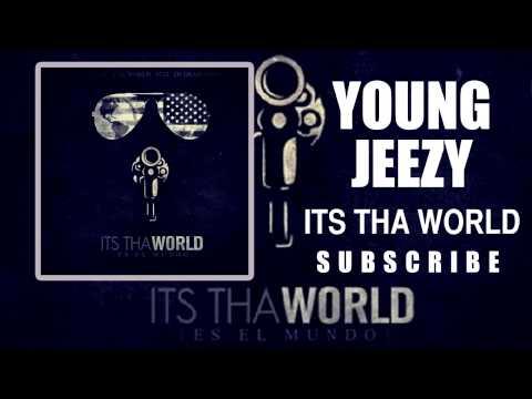 Young Jeezy - El Jefe Intro  (Its Tha World Mixtape)
