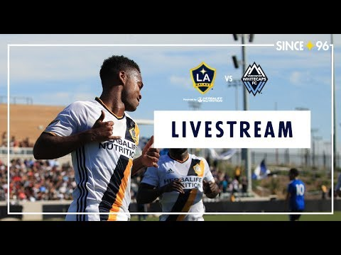 LA Galaxy Vs. Vancouver Whitecaps FC | LIVESTREAM