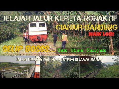 EXTREME RAILWAY | Discover Railway Between Cianjur-Bandung by Lori Train