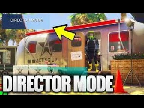 Gta5 how to unlock director mode