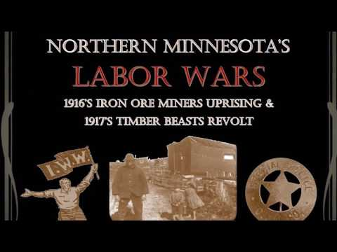 Northern Minnesota's Labor Wars: Full Documentary