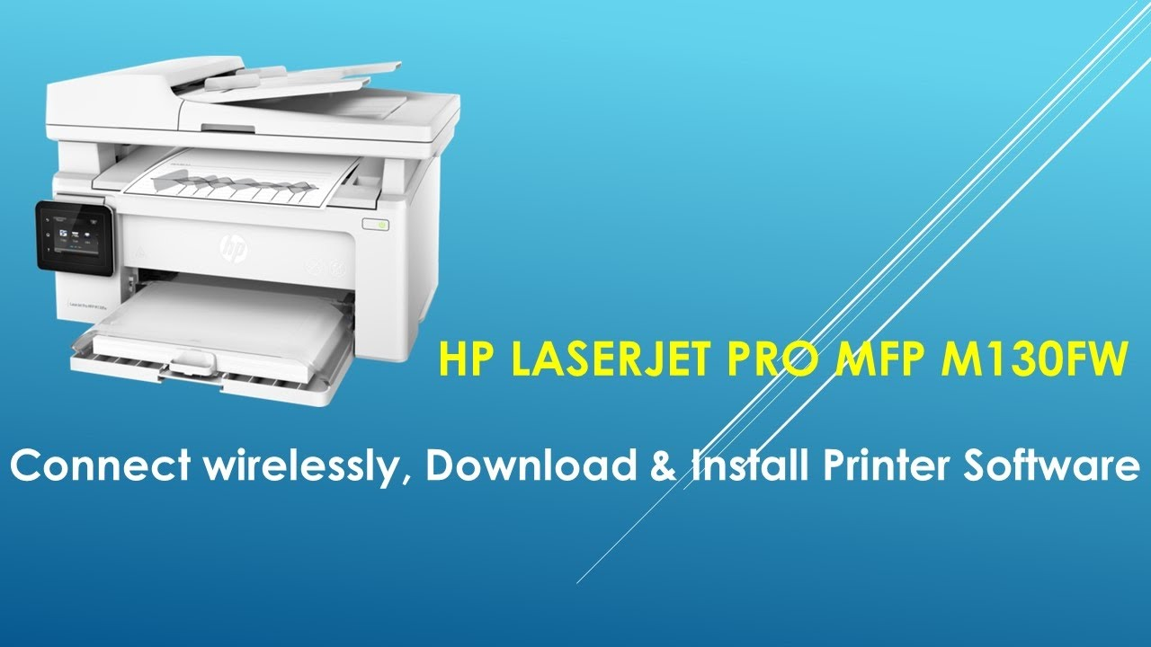 HP LaserJet Pro MFP M130fw: Connect Wirelessly, Download & Install Software