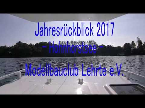 Jahresrückblick 2017 vom Hohnhorstsee beim Modellbauclub Lehrte e.V.