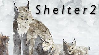 Shelter 2 - СИМУЛЯТОР РЫСИ (Обзор)