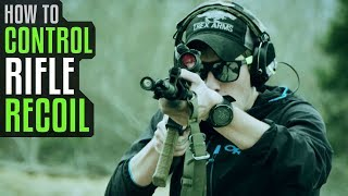 How To Control Rifle Recoil