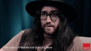 Sean Lennon & The GOASTT - The Last Word on The 60