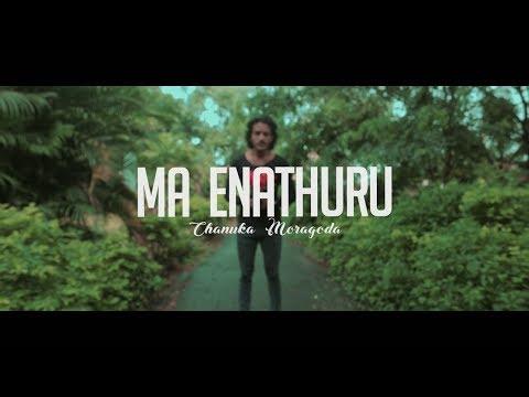 Chanuka Mora - Ma Enathuru (මා එනතුරැ) Official Music Video