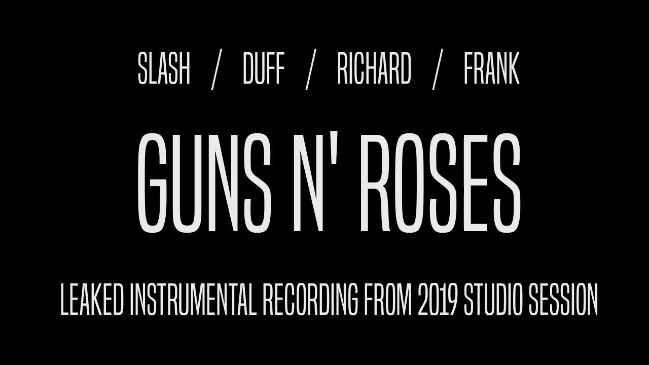 Guns N' Roses New Song Leak 2019 (Studio Recording, No Vocals)