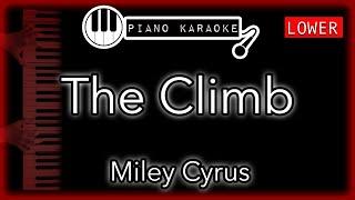 The Climb (LOWER -3) - Miley Cyrus - Piano Karaoke Instrumental