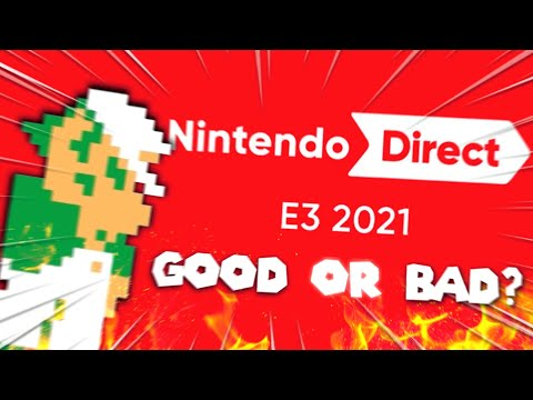 Was Nintendo's E3 2021 Direct ANY Good? |