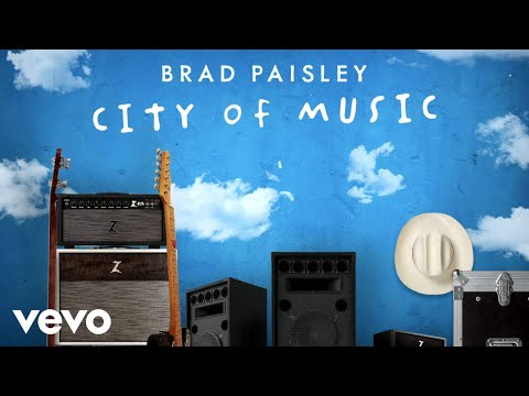 """Brad Paisley Salutes Everybody Chasing Their Dreams In Nashville With New """"City of Music"""""""